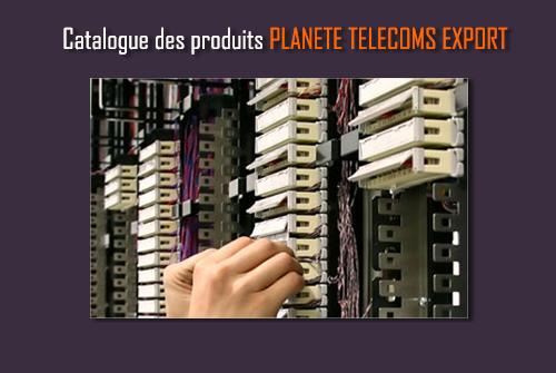 Télécharger notre catalogue PLANETE TELECOM